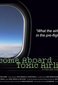 Primary photo for Welcome Aboard Toxic Airlines