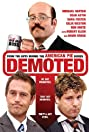 Demoted (2011) Poster