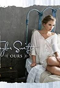 Primary photo for Taylor Swift: Ours