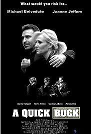 A Quick Buck Poster