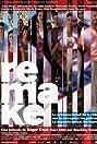 Remake (2006) Poster