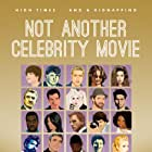 Not Another Celebrity Movie (2013)