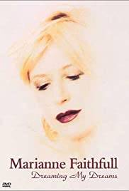 Marianne Faithfull: Dreaming My Dreams Poster