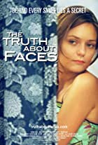 The Truth About Faces