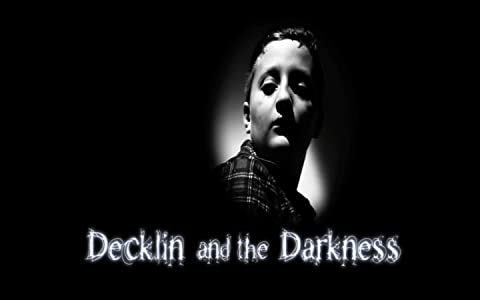 English movies mobile free download Decklin and the Darkness [HDRip]