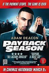 Payback Season (2012) Poster - Movie Forum, Cast, Reviews