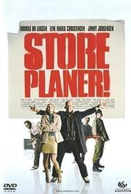 Store planer! (2005)
