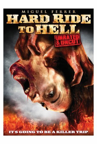 Hard Ride to Hell (2010)