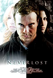Neverlost (2010) Poster - Movie Forum, Cast, Reviews