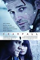Deadfall (2012) Poster