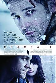 Deadfall (2012) film en francais gratuit