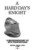 A Hard Day's Knight