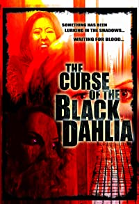 Primary photo for The Curse of the Black Dahlia