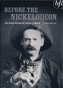 Downloadable free divx movies Before the Nickelodeon: The Early Cinema of Edwin S. Porter none [BluRay]