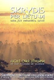 Skrydis per Lietuva arba 510 sekundziu tylos(2000) Poster - Movie Forum, Cast, Reviews
