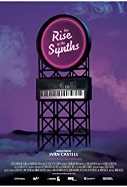 The Rise of the Synths Poster