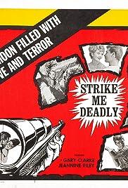 Strike Me Deadly(1963) Poster - Movie Forum, Cast, Reviews
