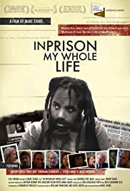 In Prison My Whole Life (2007) Poster - Movie Forum, Cast, Reviews