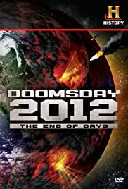 Decoding the Past: Doomsday 2012 - The End of Days Poster