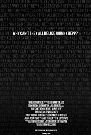 Why Can't They All Be Like Johnny Depp? Poster