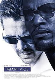 Miami Vice(2006) Poster - Movie Forum, Cast, Reviews
