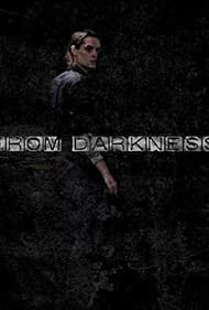 From Darkness (2011)