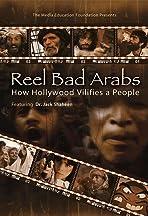 Reel Bad Arabs: How Hollywood Vilifies a People