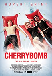 Cherrybomb (2009) Poster - Movie Forum, Cast, Reviews