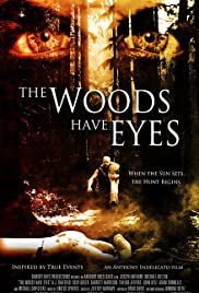 The Woods Have Eyes Poster