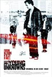 The Young Unknowns(2000) Poster - Movie Forum, Cast, Reviews