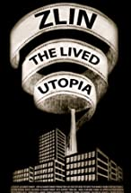 Primary image for Zlin the lived Utopia