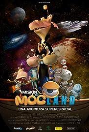 Misión en Mocland - Una aventura super espacial Poster