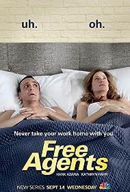 Free Agents (2011) Poster - TV Show Forum, Cast, Reviews