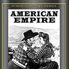 Preston Foster and Frances Gifford in American Empire (1942)