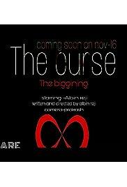 The curse: Beggining