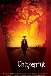 Chickenfüt Poster