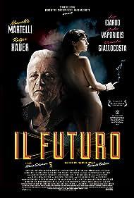 Il futuro (2013) Poster - Movie Forum, Cast, Reviews