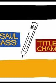 Saul Bass: Title Champ Poster