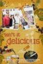 Isn't It Delicious (2013) Poster