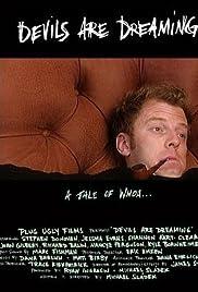 ##SITE## DOWNLOAD Devils Are Dreaming (2004) ONLINE PUTLOCKER FREE