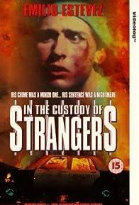 Primary photo for In the Custody of Strangers