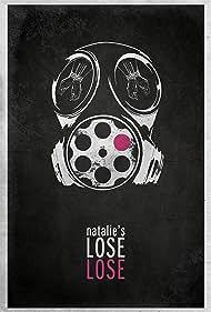 Natalie's Lose Lose (2012)
