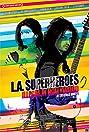 L.A. Superheroes (2013) Poster