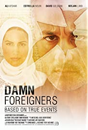 Damn Foreigners (2015) filme kostenlos