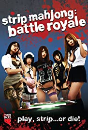 Watch Movie Strip Mahjong: Battle Royale (2012)
