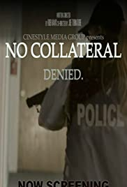 No Collateral Poster