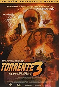 Primary photo for Torrente 3: El protector