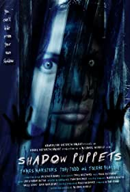 Shadow Puppets (2007) Poster - Movie Forum, Cast, Reviews