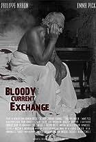 Bloody Current Exchange