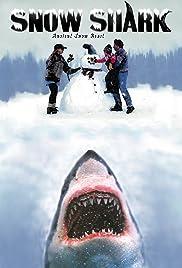 Snow Shark: Ancient Snow Beast Poster
